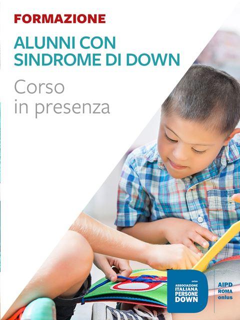Alunni con Sindrome di Down - Corsi in presenza - Erickson
