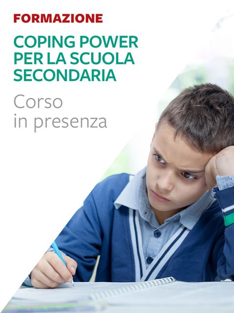 Coping Power per la scuola secondaria - Corsi in presenza - Erickson