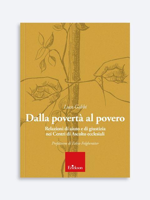 Dalla povertà al povero - Search - Erickson