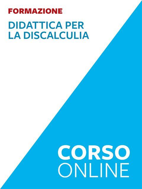 Didattica per la discalculia e le difficoltà di ap Iscrizione Corso online - Erickson Eshop