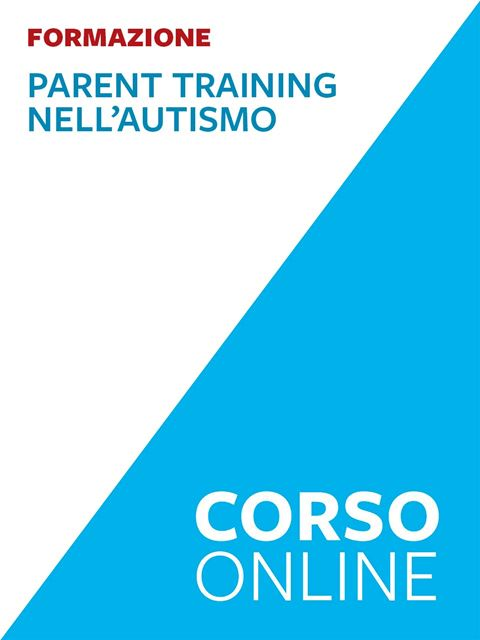 Il parent training nell'autismo - Educatore Professionale - Erickson