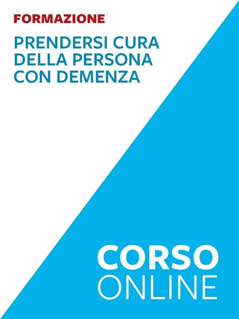 Prendersi cura della persona con demenza - Libri e formazione per Educatori e Assistenti Sociali - Erickson