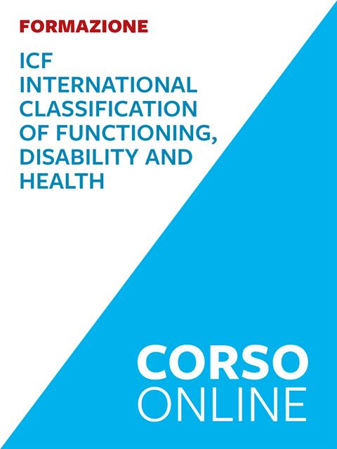 ICF – International Classification of Functioning, Disability and Health - Autismo e disabilità: libri, corsi di formazione e strumenti - Erickson