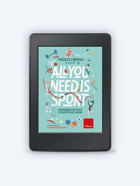 All you need is sport - Libri e eBook di Saggistica: novità e classici - Erickson