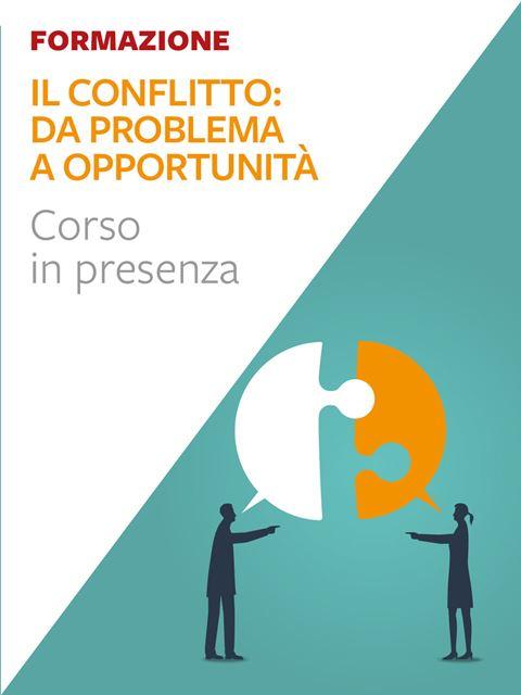 Il conflitto: da problema a opportunità - Libri e formazione per Educatori e Assistenti Sociali - Erickson