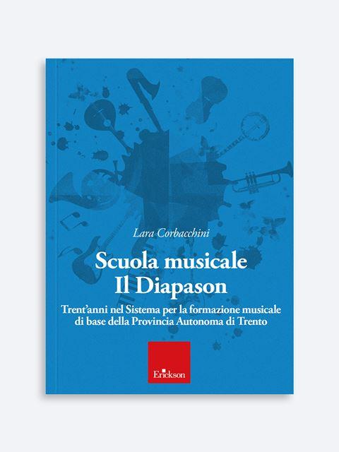 Scuola musicale Il Diapason - Libri e eBook di Saggistica: novità e classici - Erickson