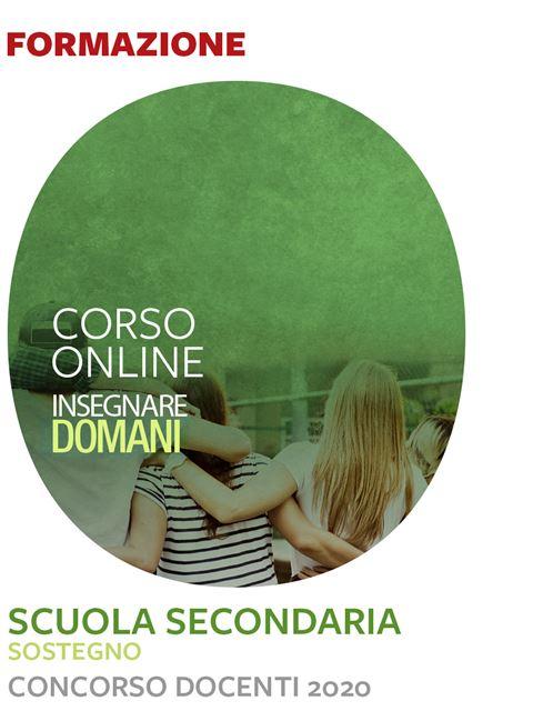 Insegnare domani - Scuola Secondaria – Sostegno -  Iscrizione Corso online - Erickson Eshop
