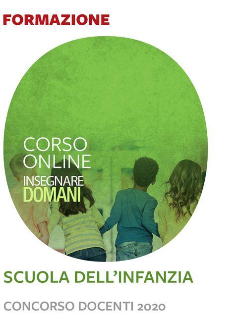 Insegnare domani - Scuola dell'infanzia - Concorso Iscrizione Corso online - Erickson Eshop