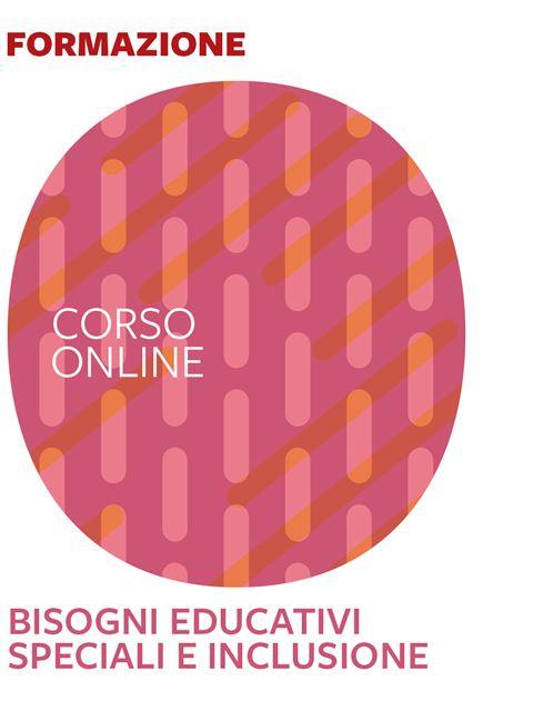 Bisogni educativi speciali e inclusione - Formazione per docenti, educatori, assistenti sociali, psicologi - Erickson