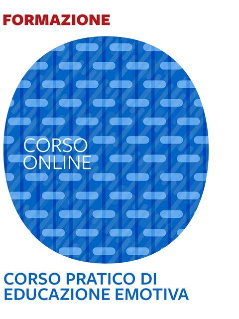 Corso pratico di Educazione emotiva - Corsi online 2020 - Erickson