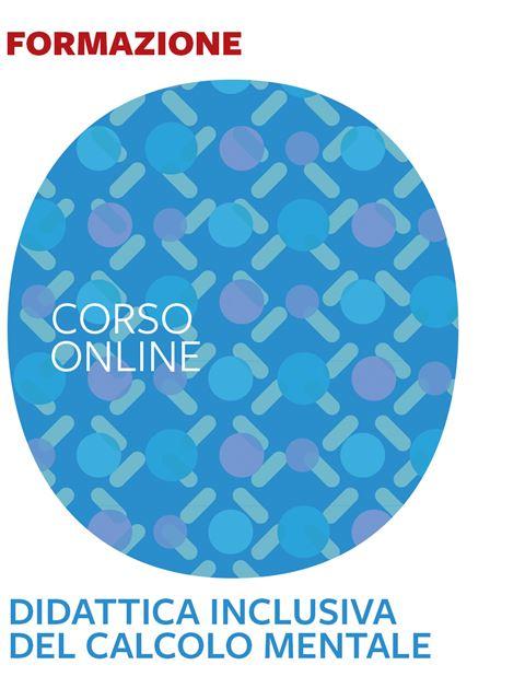 Didattica inclusiva del calcolo mentale - Corsi online 2020 - Erickson