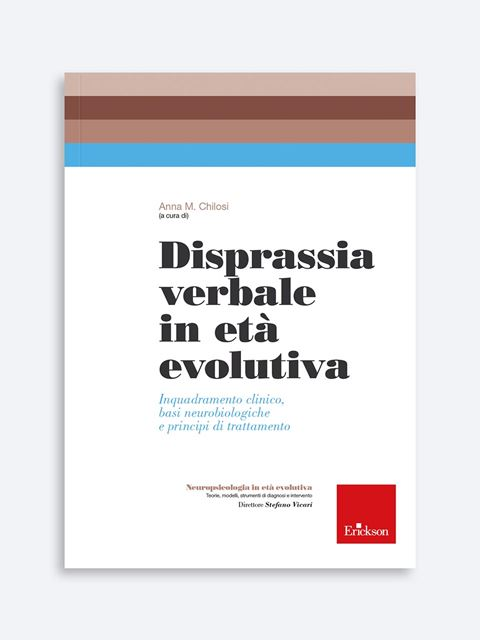Disprassia verbale in età evolutiva - Area percettivo-fonologico-articolatoria - Erickson