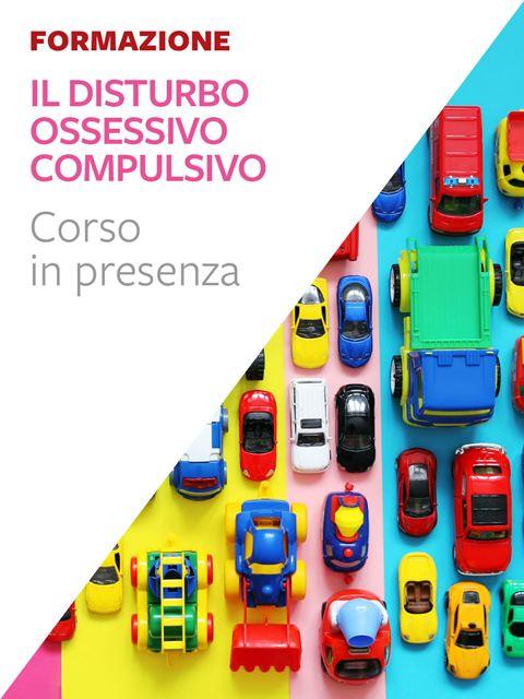 Il disturbo ossessivo compulsivo - Psicoterapia, terapia cognitivo comportamentale: libri e corsi - Erickson