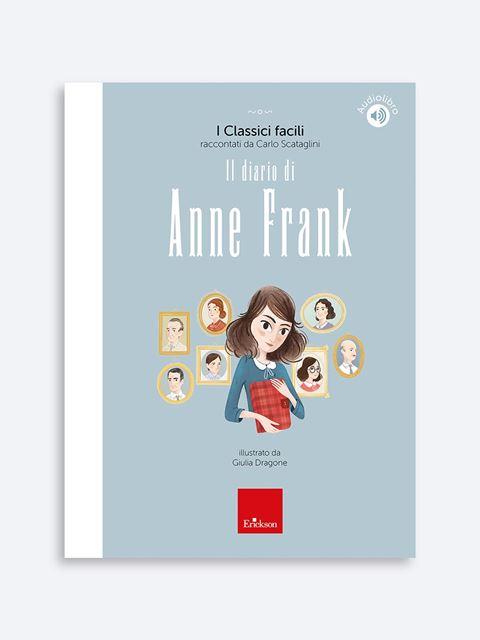 Il diario di Anne Frank - Novità Erickson: tutte le ultime pubblicazioni sempre aggiornate