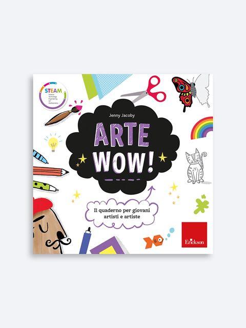 Arte Wow! - Novità Erickson: tutte le ultime pubblicazioni sempre aggiornate