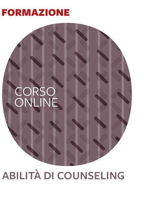 Abilità di counseling - Corsi online - Erickson
