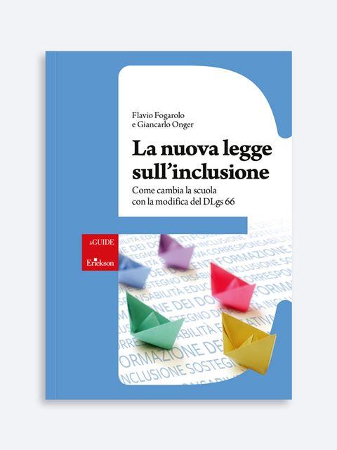 La nuova legge sull'inclusione - Novità Erickson: tutte le ultime pubblicazioni sempre aggiornate