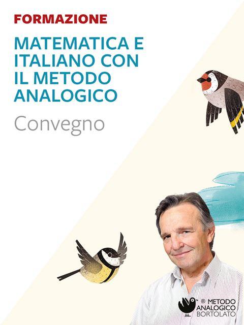 Matematica e italiano con il Metodo Analogico - Mantova - Didattica: libri, guide e materiale per la scuola - Erickson
