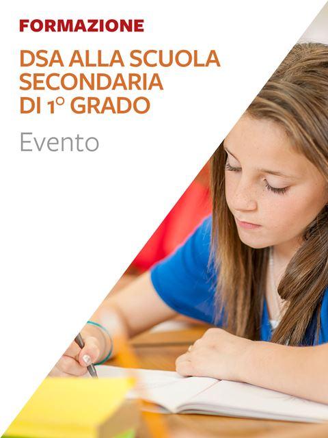 Difficoltà e DSA alla scuola secondaria di primo grado - Formazione per docenti, educatori, assistenti sociali, psicologi - Erickson