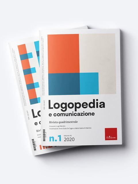 Logopedia e comunicazione - Riviste di didattica, logopedia, psicoterapia, anche digitali - Erickson