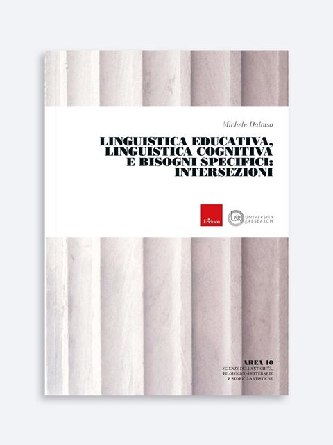Linguistica Educativa, Linguistica Cognitiva e Bisogni specifici: intersezioni - Metodologie - Erickson