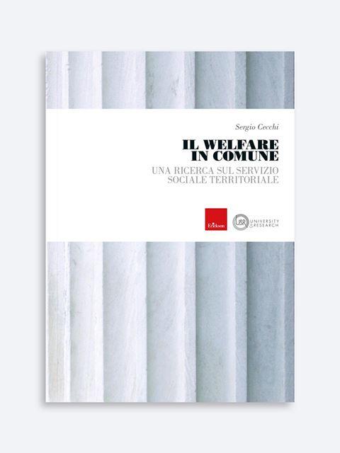 Il welfare in comune - Libri di didattica, psicologia, temi sociali e narrativa - Erickson