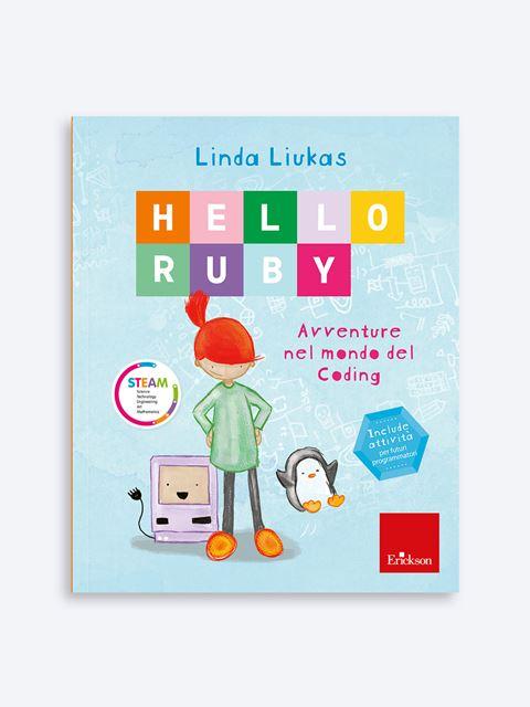 HELLO RUBY - Avventure nel mondo del coding Libro + Allegati - Erickson Eshop