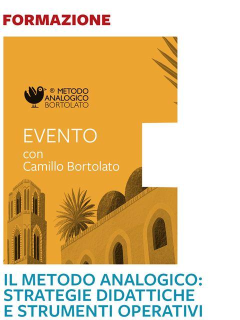 Il metodo analogico: strategie didattiche e strumenti operativi - Palermo - Formazione per docenti, educatori, assistenti sociali, psicologi - Erickson