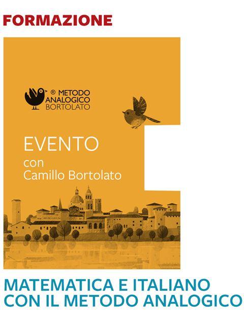 Matematica e italiano con il Metodo Analogico - Mantova - I 7 elementi della didattica innovativa - Erickson