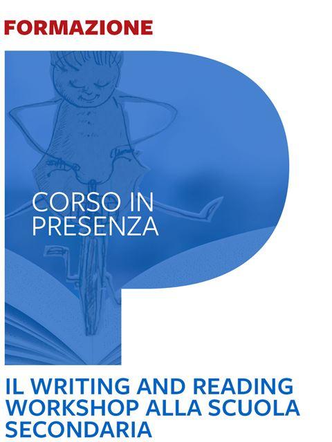 Il Writing and Reading Workshop alla scuola secondaria - Search-Formazione - Erickson