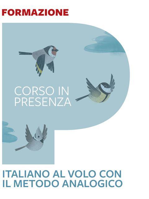 Italiano al volo con il metodo analogico - Bari - I 7 elementi della didattica innovativa - Erickson