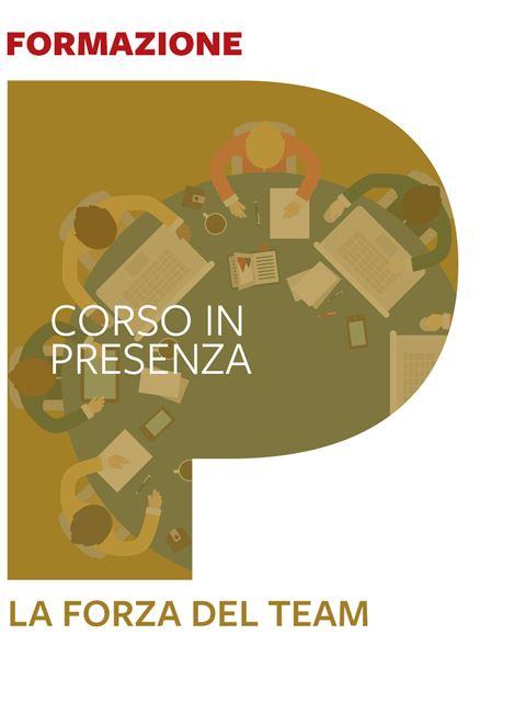 La forza del Team - Roma - Corsi in presenza - Erickson