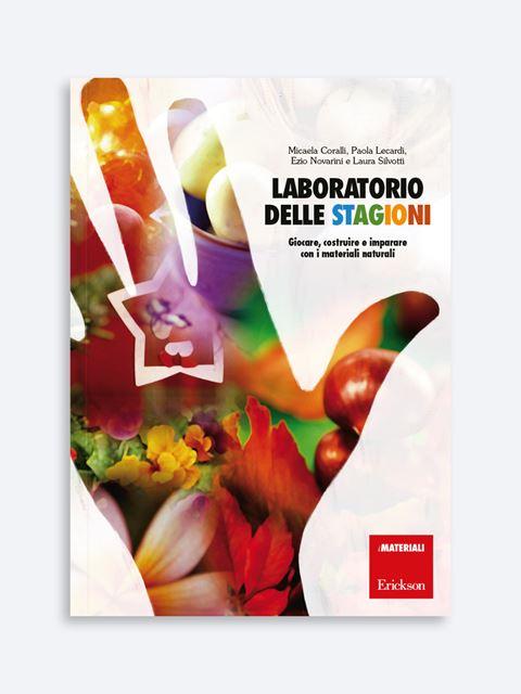 Laboratorio delle stagioni - I 7 elementi della didattica innovativa - Erickson