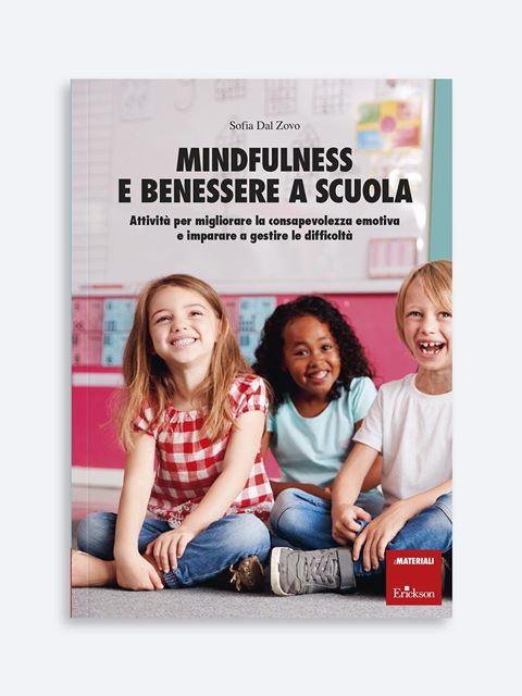 Mindfulness e benessere a scuola - Pedagogista - Erickson