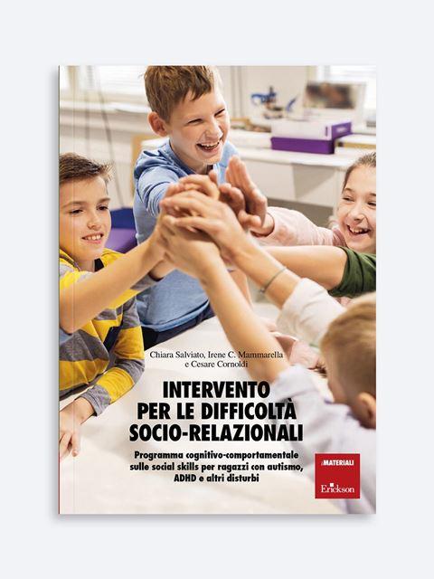 Intervento per le difficoltà socio-relazionali - Libri sulla Difficoltà di Linguaggio – Erickson