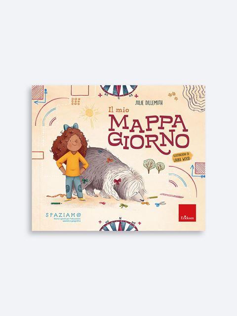 Il mio mappagiorno - Libri sui prerequisiti per il passaggio dalla scuola dell'infanzia alla primaria