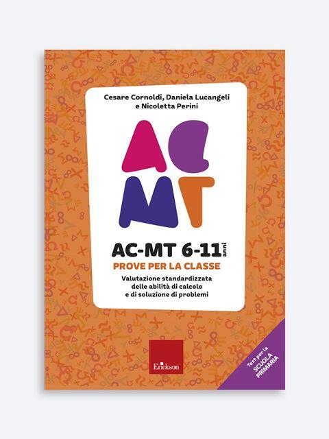 AC-MT 6-11 anni. Prove per la classe - Test diagnosi autismo, asperger, dislessia e altri DSA - Erickson