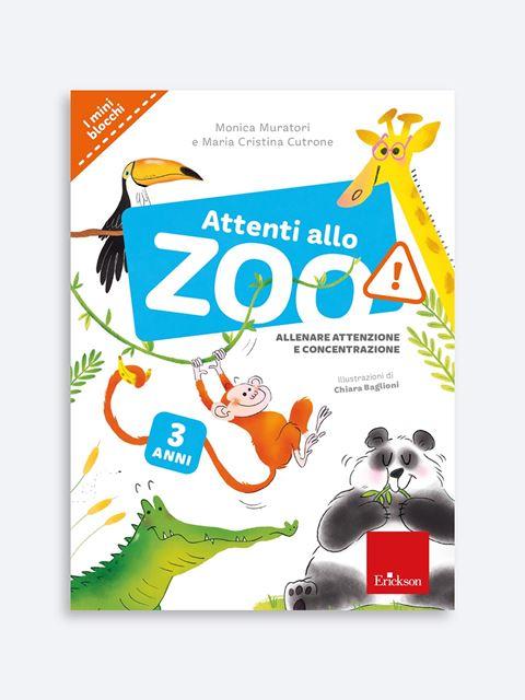 Attenti allo zoo! - Come insegnare a leggere scrivere e contare ai bambini - Erickson