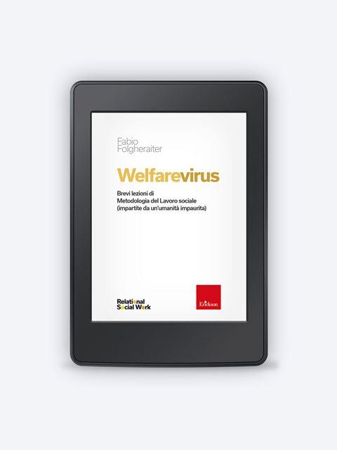 Welfarevirus - Libri di didattica, psicologia, temi sociali e narrativa - Erickson
