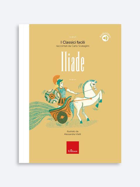 Iliade - Libri di didattica, psicologia, temi sociali e narrativa - Erickson