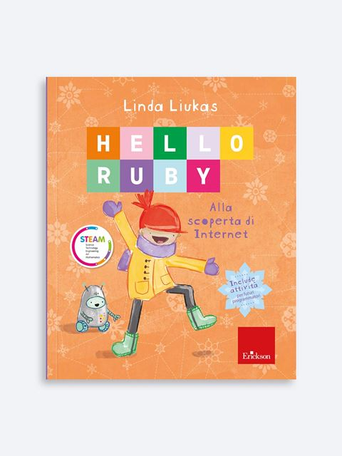 HELLO RUBY - Alla scoperta di internet Libro + Allegati - Erickson Eshop
