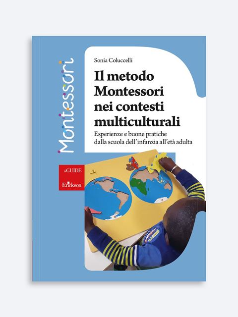 Il metodo Montessori nei contesti multiculturali - Italiano L2 - Erickson