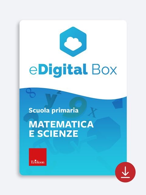 eDigital Box - matematica e scienze primaria Download - Erickson Eshop