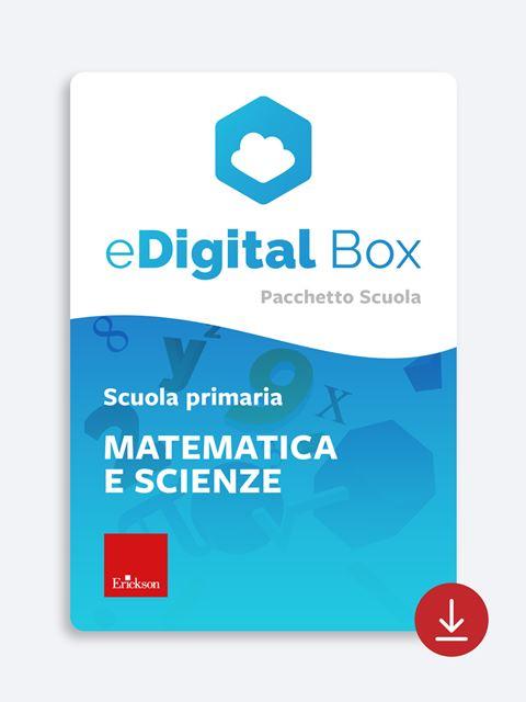 eDigital Box - matematica e scienze primaria - Didattica: libri, guide e materiale per la scuola - Erickson 2