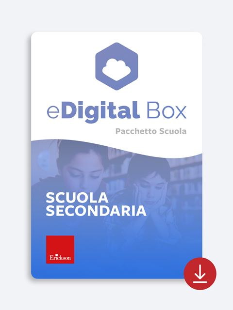 eDigital Box - Scuola Secondaria di I° grado - Didattica: libri, guide e materiale per la scuola - Erickson 2