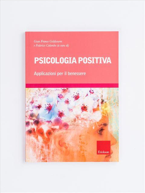 Psicologia positiva - Libri - Erickson