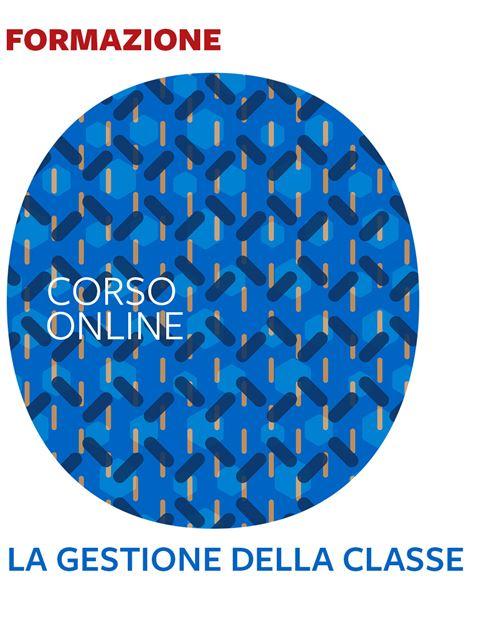 La gestione della classe - Corsi online - Erickson