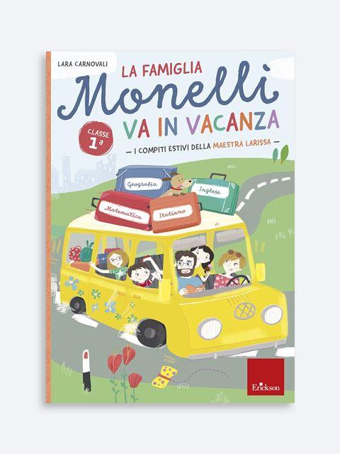 La famiglia Monelli va in vacanza - Classe prima - Compiti - Erickson