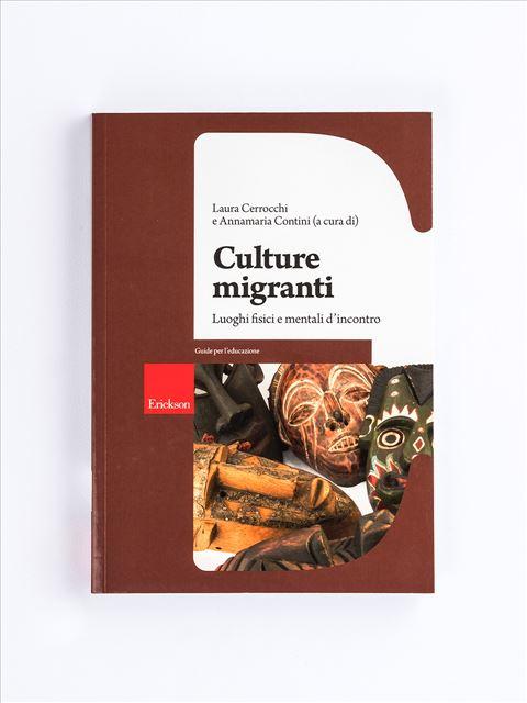 Culture migranti - Società e cittadinanza - Erickson