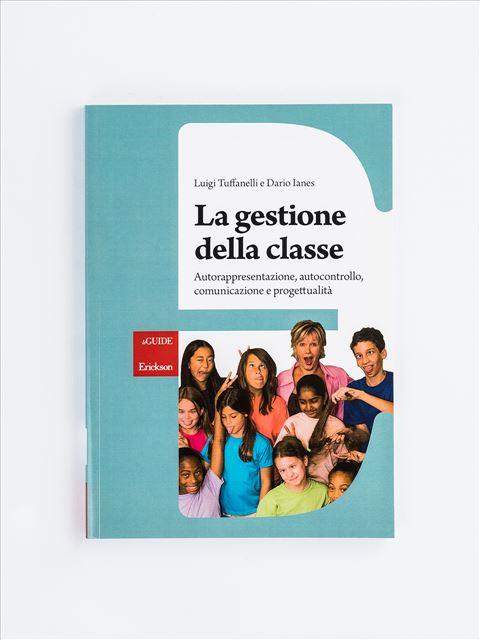 La gestione della classe - Gestire le relazioni - Erickson